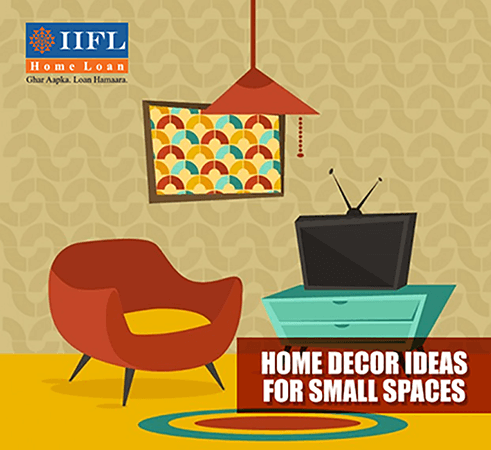 Read About Home Decor Ideas for Small Spaces - IIFL Finance Blogs