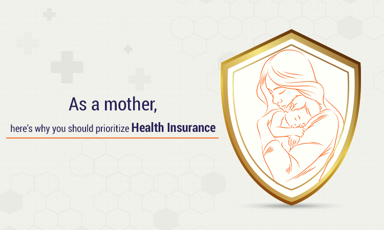 As a mother, here's why you should prioritize health insurance