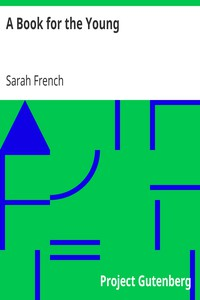 A Book for the Young by Sarah French
