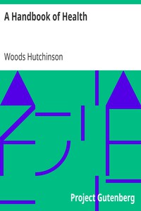 A Handbook of Health by Woods Hutchinson