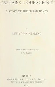 """""""Captains Courageous"""": A Story of the Grand Banks by Rudyard Kipling"""