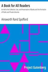 A Book for All Readers by Ainsworth Rand Spofford