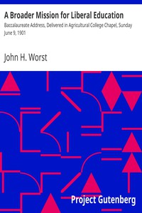 A Broader Mission for Liberal Education by John H. Worst