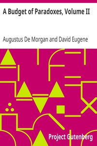 A Budget of Paradoxes, Volume II by Augustus De Morgan