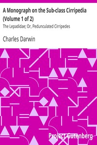 A Monograph on the Sub-class Cirripedia (Volume 1 of 2) by Charles Darwin