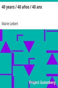 40 years / 40 años / 40 ans by Marie Lebert