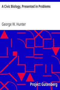 A Civic Biology, Presented in Problems by George W. Hunter