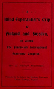 A Blind Esperantist's Trip to Finland and Sweden, to Attend the Fourteenth