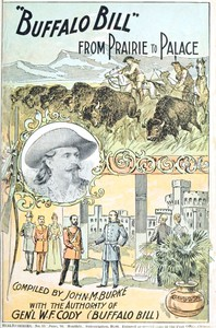 """Buffalo Bill"" from Prairie to Palace: An Authentic History of the Wild West"