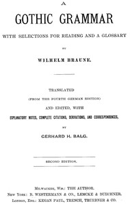 A Gothic Grammar, with selections for reading and a glossary by Wilhelm Braune
