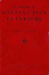 A Book of Distinctive Interiors by William Auerbach Vollmer