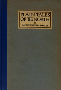 Plain Tales of the North by Thierry Mallet