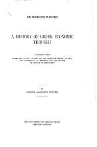 A History of Greek Economic Thought by Albert Augustus Trever