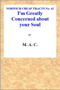 """""""I'm Greatly Concerned About Your Soul."""" by M. A. C."""