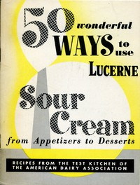 50 Wonderful Ways to Use Lucerne Sour Cream, From Appetizers to Desserts
