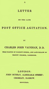 A Letter on the Late Post Office Agitation by C. J. Vaughan