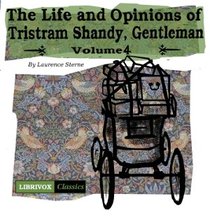 The Life and Opinions of Tristram Shandy, Gentleman, Vol. 4