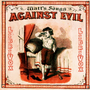 Watt's Songs Against Evil