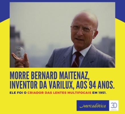 Morre Bernard Maitenaz, inventor da Varilux, aos 94 anos.