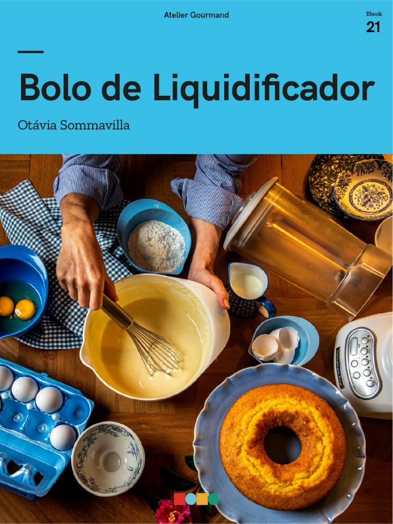 Bolo de Liquidificador