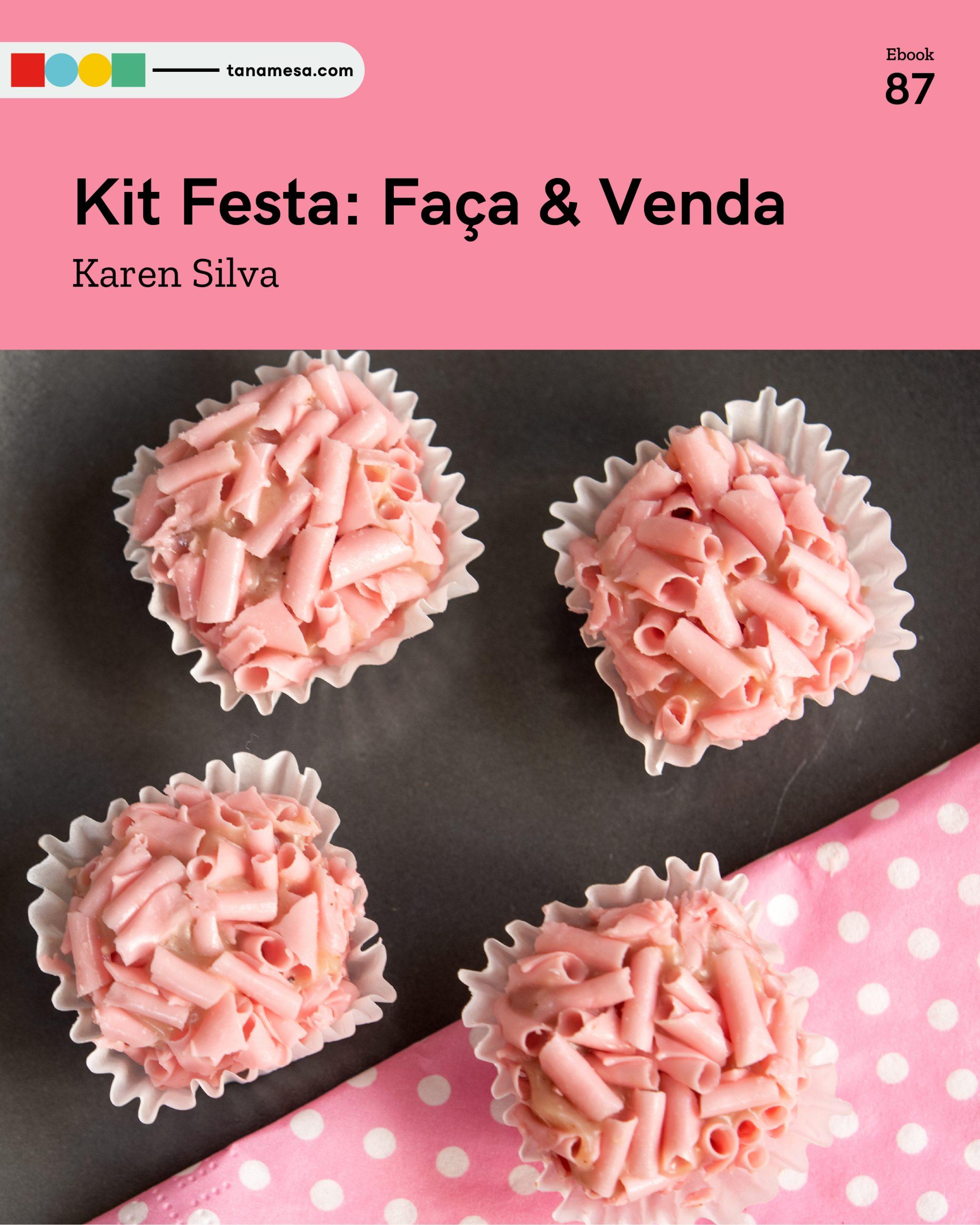 Kit Festa: Faça & Venda