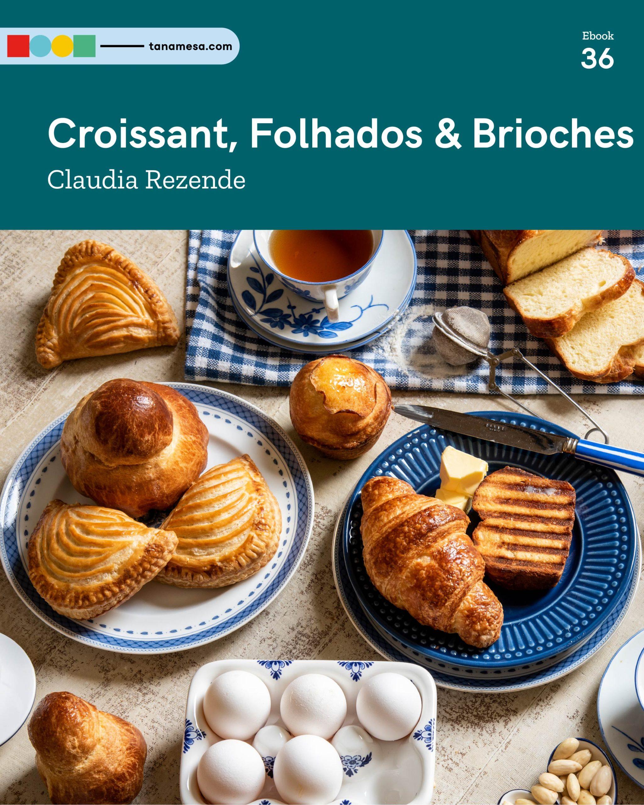 Croissant, Folhados e Brioches