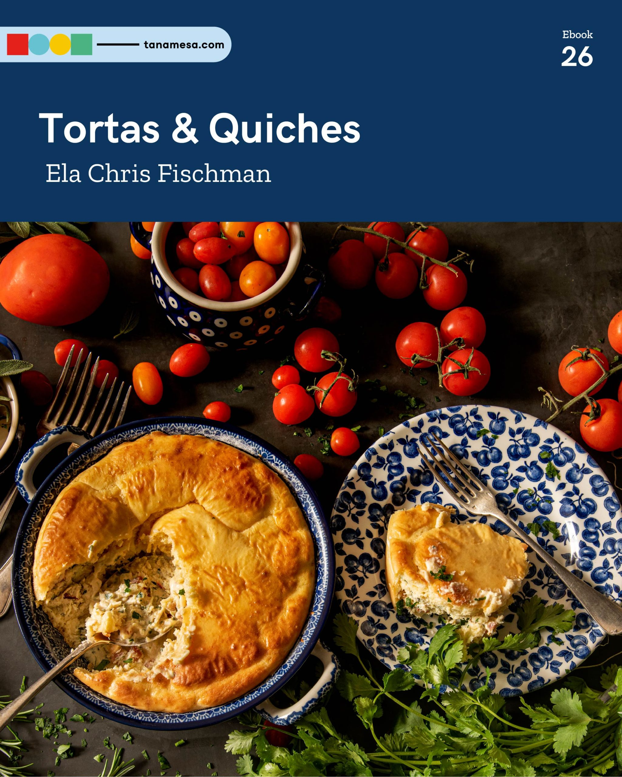 Tortas & Quiches