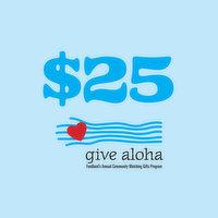 Give Aloha Donation, 1 Each