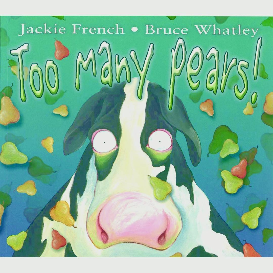 Too Many Pears Picture Book