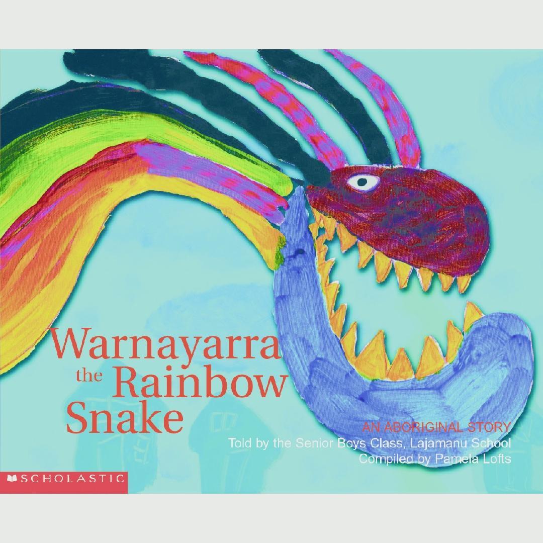 Warnayarra the Rainbow Snake Picture Book