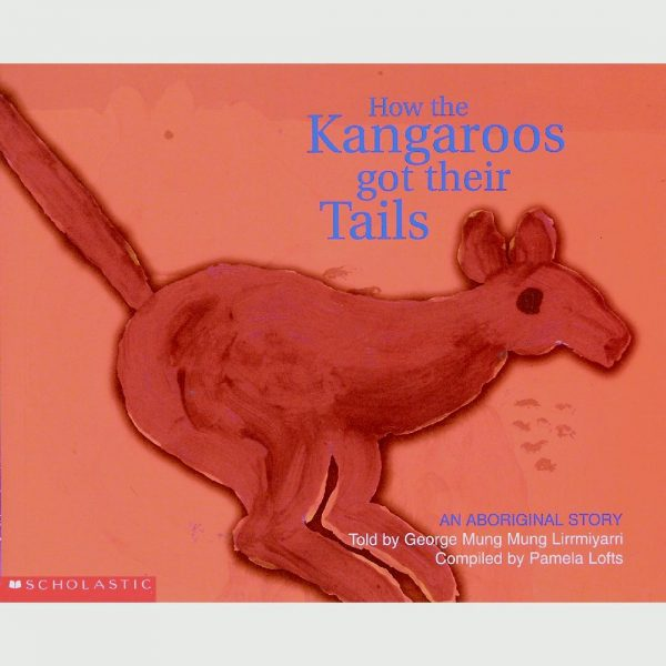 How the Kangaroos Got Their Tails Picture Book