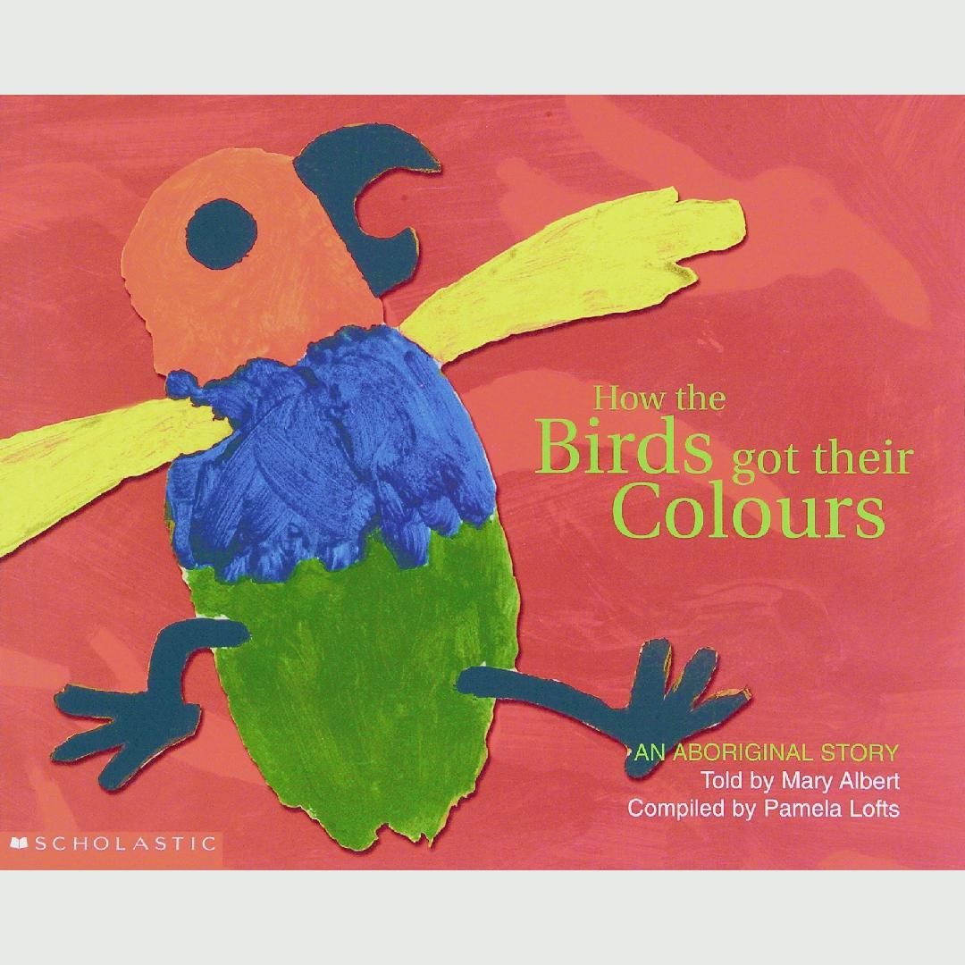 How the Birds Got Their Colours Picture Book
