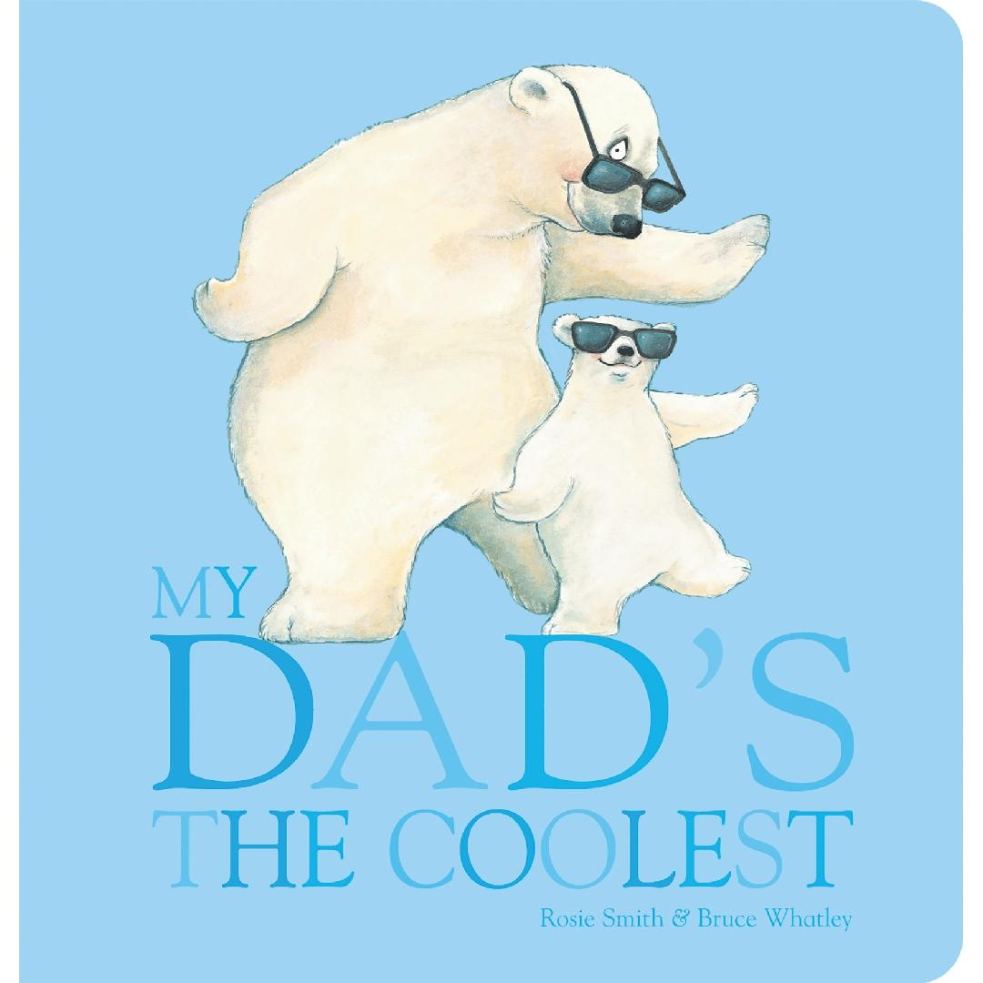 My Dad's the Coolest Baby Book
