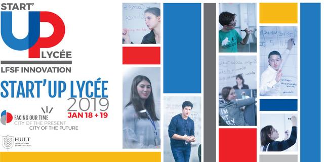 Start Up Lycée 2019: 18 et 19 Janvier