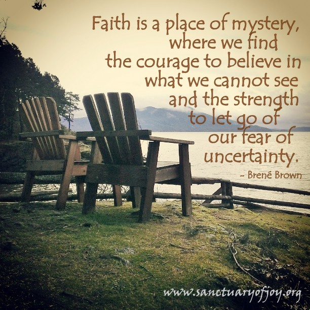 Faith is a place of mystery