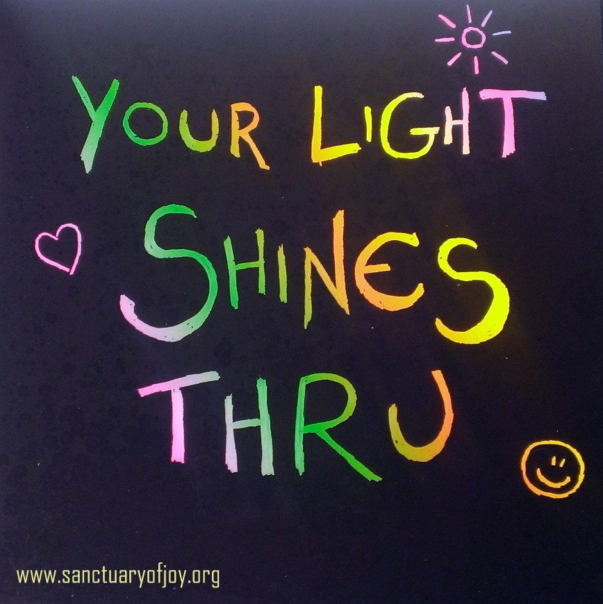 Your light shines thru