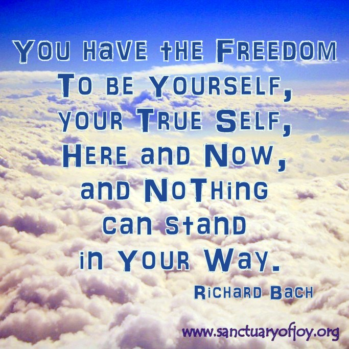 You have the freedom to be yourself