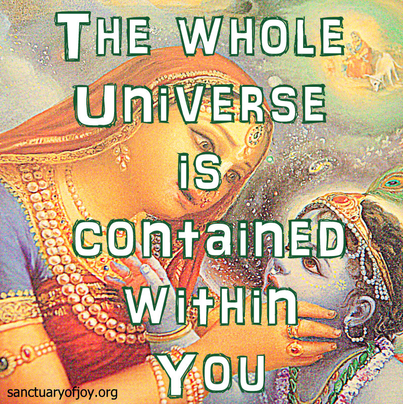 The whole universe is contained within you