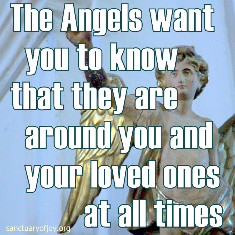 Angels are always around you