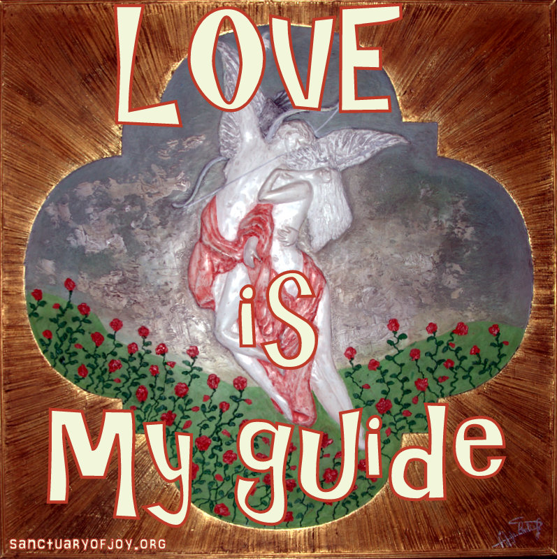 Love is my guide