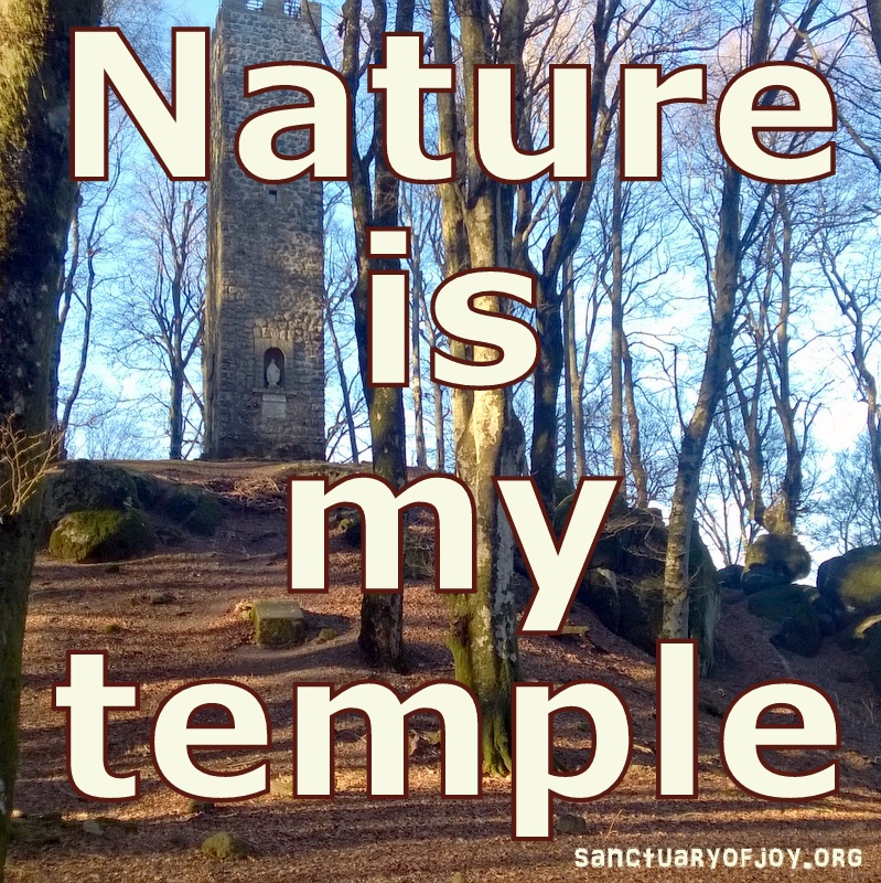 Nature is my temple