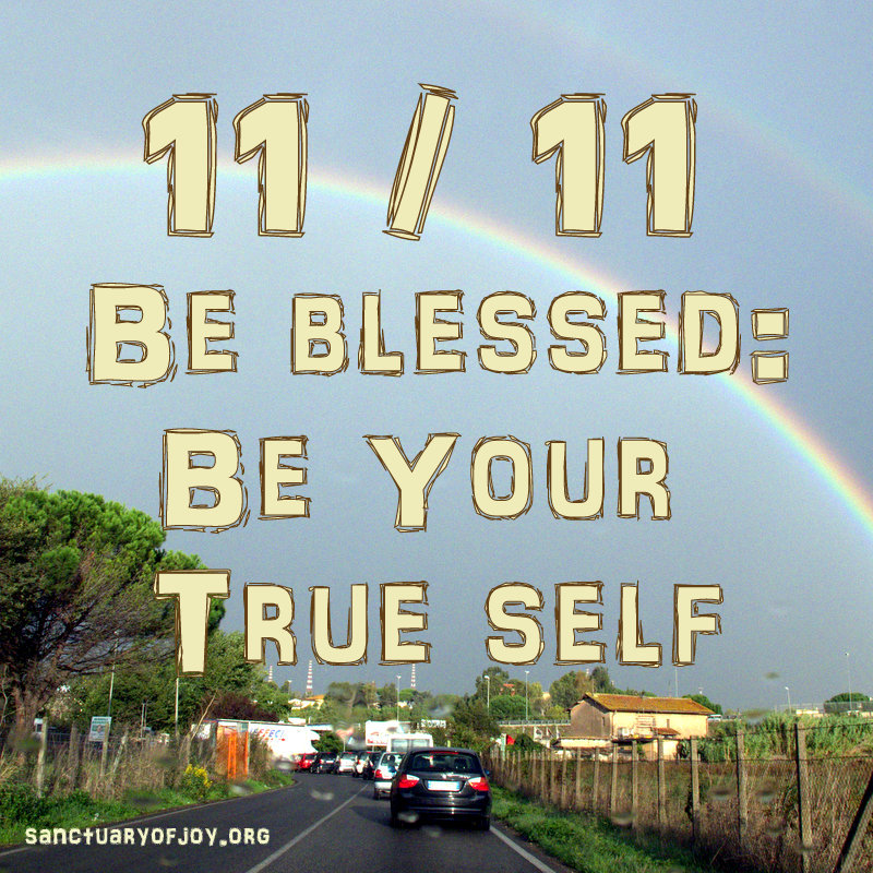 Be Blessed: Be Your True Self
