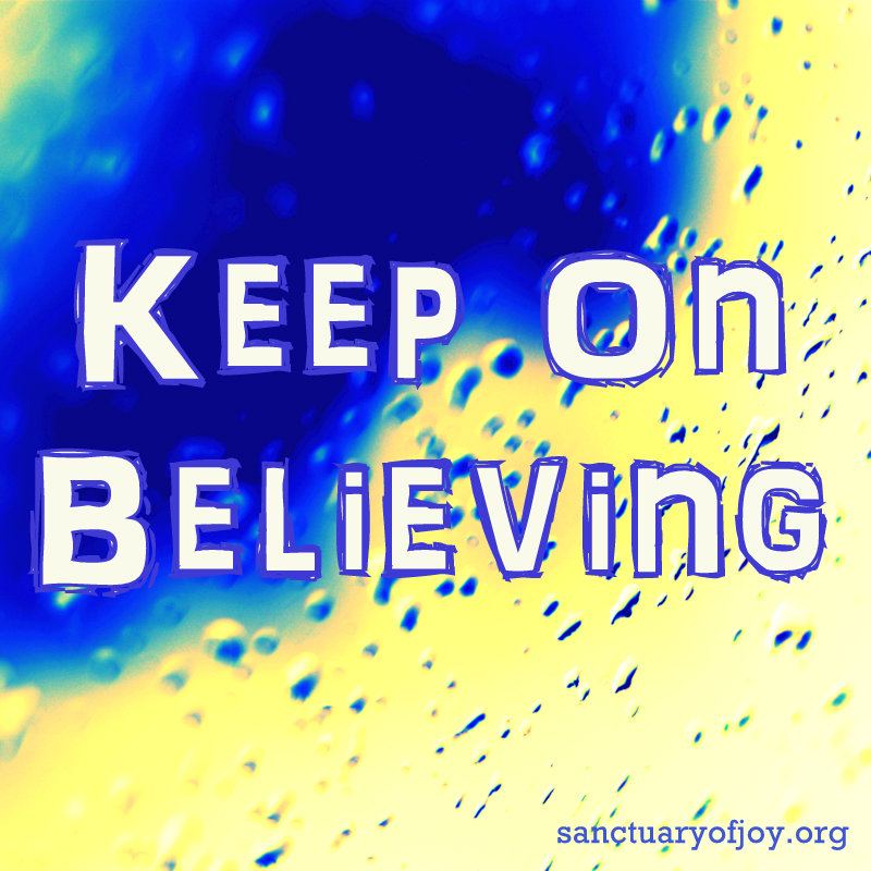Keep On Believing
