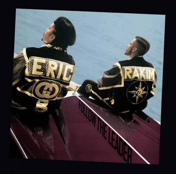 Follow the Leader by Eric B. & Rakim album cover