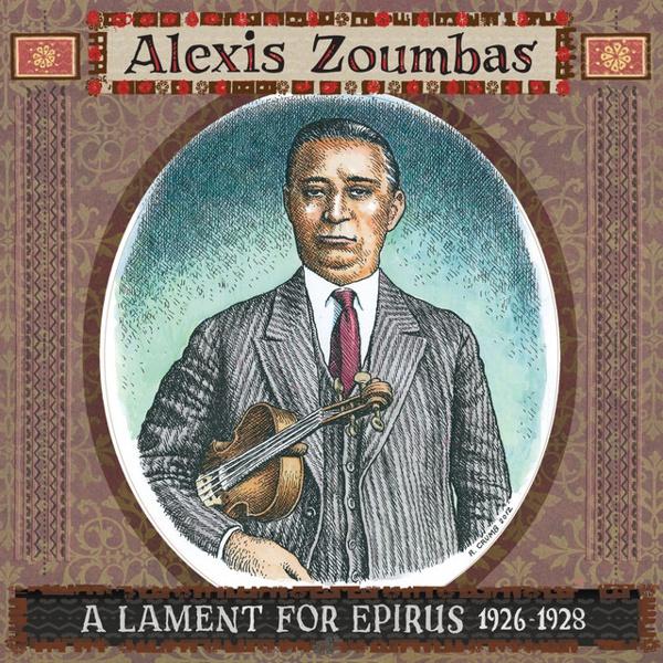 A Lament for Epirus, 1926-1928 by Alexis Zoumbas album cover