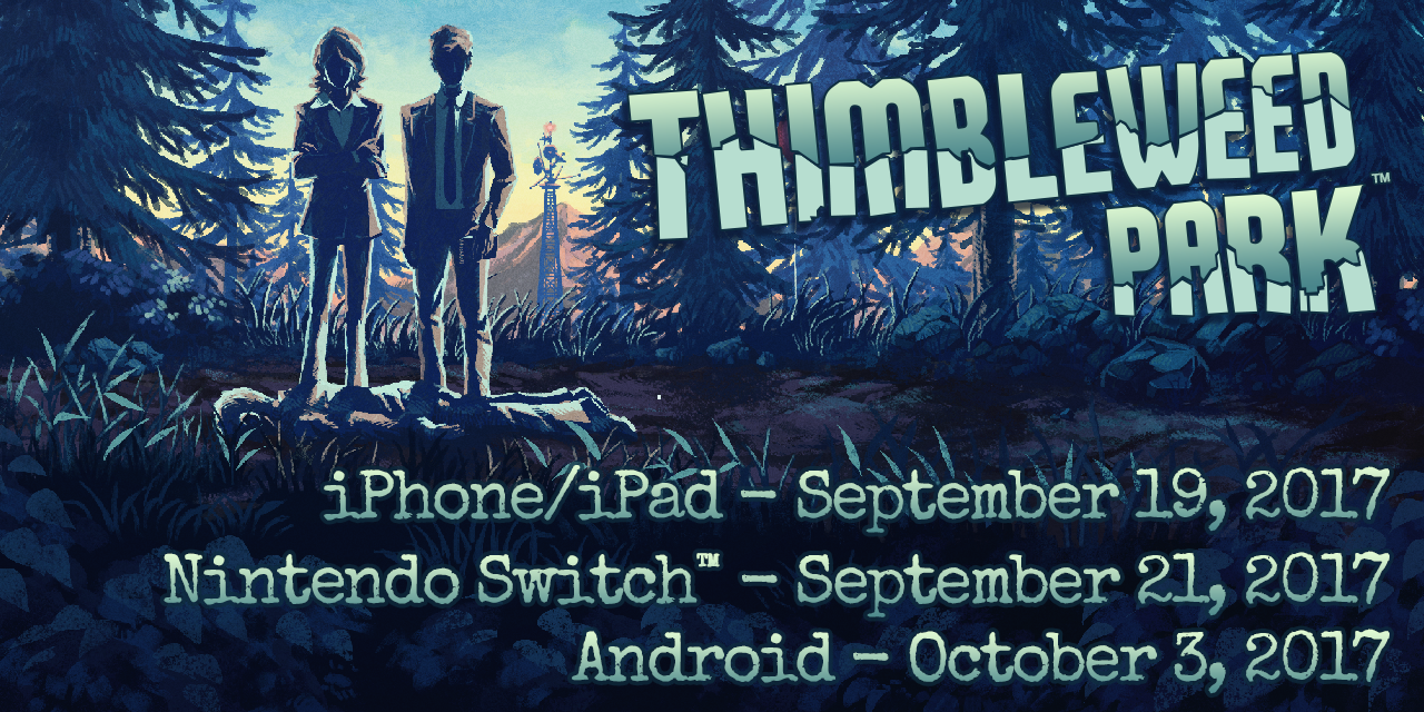 Thimbleweed Park Blog Ports Itunes 500k Add Funds Occuplying Much Of Our Time Now Are And More