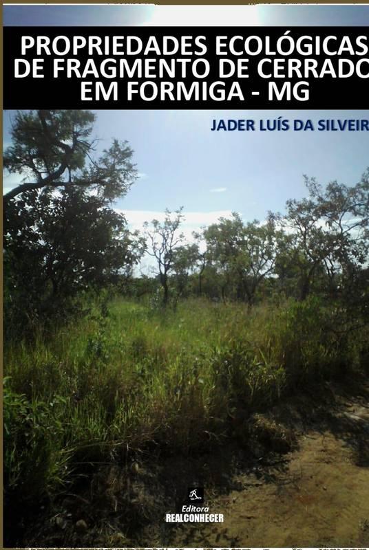 Propriedades Ecológicas de Fragmento de Cerrado em Formiga - MG