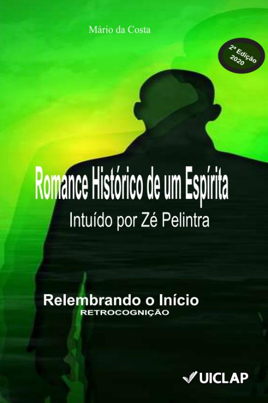 ROMANCE HISTÓRICO DE UM ESPÍRITA