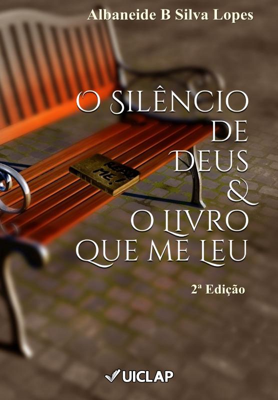 O Silêncio de Deus e o Livro que me Leu