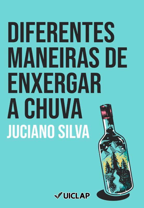 DIFERENTES MANEIRAS DE ENXERGAR A CHUVA